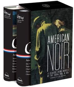 American Noir: 11 Classic Crime Novels of the & (Library of America): Robert Polito Classic Library, Library Of America, Reading Levels, I Love Books, No Time For Me, 1930s, Thriller, Mystery, Fiction