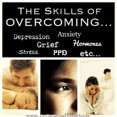 5 Skills of Overcoming…Depression, Grief, PPD, Hormones, Stress, etc., etc. January 22, 2014 by Dr. Christina Hibbert Leave a Comment