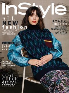 French-Anglo actress Stacy Martin is sitting pretty on the September 2016 cover of InStyle UK. The 'Nymphomaniac' stars wears an argyle vest… V Magazine, Instyle Magazine, Fashion Books, New Fashion, Fashion Show, Womens Fashion, Fashion Magazines, Marie Claire, Cosmopolitan