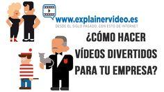 #Videos Divertidos #Videos para empresas ¿Cómo hacer vídeos divertidos para tu empresa?