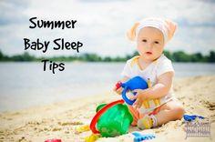 Summer Baby Sleep Tips - by Tamiko Kelly - Sleep Well. Wake Happy. - Austin, TX