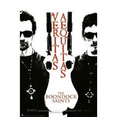 Boondock Saints.