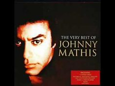 Johnny Mathis...Chances Are
