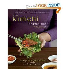 Marja Vongerichten, The Kimchi Chronicles: Korean Cooking for an American Kitchen