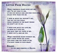 Letter from heaven Letter From Heaven, Time Heals All Wounds, Loss Of Loved One, Descriptive Words, Grief Loss, Loss Quotes, Crying, Finding Yourself, Prayers