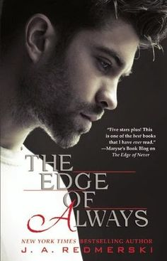 2. THE EDGE OF ALWAYS - SAGA THE EDGE OF NEVER, J.A. REDMERSKI http://bookadictas.blogspot.com/2014/11/saga-edge-of-never-ja-redmerski.html