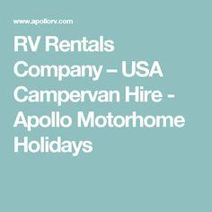 RV Rentals Company – USA Campervan Hire - Apollo Motorhome Holidays