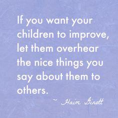 Haim Ginott Say Nice Things Quote More