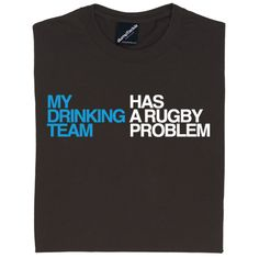 Funny rugby t-shirt. Do you see what we've done here? We've muddled the words in the... Oh, of course you get it, you're all clever people. Enjoy!