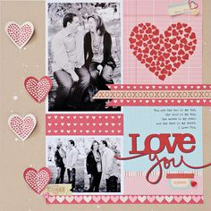 Valentine Theme Scrapbooking Page by Lynn Ghahary at www.twopeasinabucket.com #Scrapbooking #Valentines #Hearts