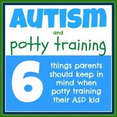 Potty Training Your Kid With Autism - Pinned by @PediaStaff – Please Visit ht.ly/63sNtfor all our pediatric therapy pins
