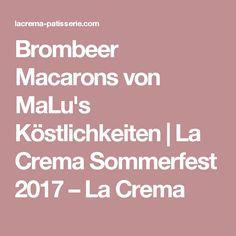 Brombeer Macarons von MaLu's Köstlichkeiten   La Crema Sommerfest 2017 – La Crema