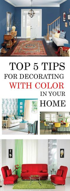 Top 5 Tips For Decorating With Color In Your Home