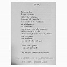Tomada de @elvirasastre #noletras #letrasenespañol #letras #letrasdeautores #español #letras #nochedepoemas #acciónpoética #libros #poesía #escritura #textos #citas #amor #love #poetry #frases #quotes #artedeamar #amantedeletras #versos #pensamientos #vida #quote #writer #unanochesincafe