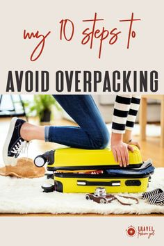 To help simplify the packing process, we've created this 10 step packing guide to avoid overpacking.  Make this your first stopwhen planning your next trip. And don't forget to download your free packing checklist! #TravelFashionGirl #TravelFashion #PackingTips #overpacking #packingchecklist #femalepackingtips