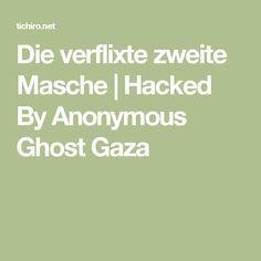 Die verflixte zweite Masche | Hacked By Anonymous Ghost Gaza