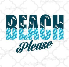 Beach Please SVG Cut File