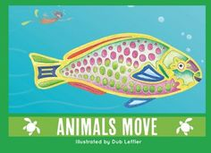 Animals Move: Deadly Reads for Deadly Readers (Saltwater Series)