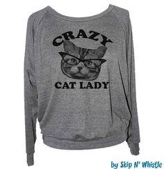 Womens CRAZY CAT LADY sweatshirt  american apparel by skipnwhistle, $29.00