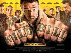 Wild Bill : A Dexter Fletcher Film