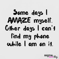 Some days I #amaze myself. Other days I can't find my #phone while I am on it. . . . #technology #geek #tech #mom #momlife