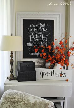 Fall + Chalkboards - A quote on a chalkboard is the perfect foundation for a Fall vignette.
