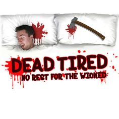 From the Evidence Chef's Knife to the Dead Tired Pop Pillow Case . 12 Bloody gadgets for The Horror Lifestyle. Continue reading