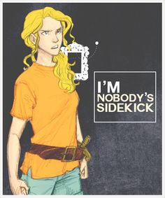 I'm Nobody's Sidekick it's rather funny that she says this cuz in the sea of monsters percy says he's Nobody at the cyclops so is she truly saying that she's Percy's sidekick or truly nobody's sidekick??