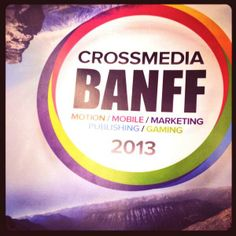 Crossmedia Banff 2013