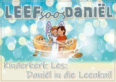 Kinderkerk Les: Daniël in die leeukuil Youth Ministry, Praise And Worship, Holy Spirit, Teaching Kids, Christian, Posts, Blog, Holy Ghost, Messages