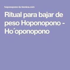 Ritual para bajar de peso Hoponopono - Ho´oponopono