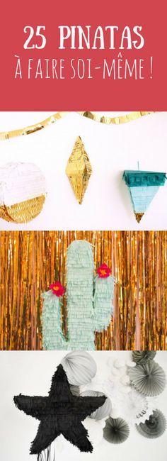 Étoile, cactus, licorne : 25 DIY faciles pour fabriquer une pinata !
