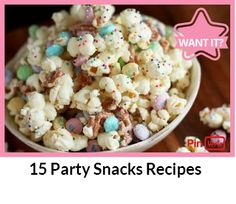 15 Party Snacks Recipes Check out at http://pinverts.com/...