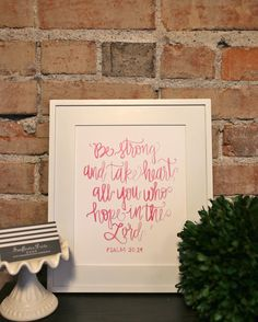 Be Strong Psalm 31:24 8x10 watercolor print by SunflowerDrive