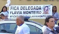 """CIDADE: Manifestação """"Fica Delegada"""""""