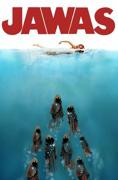 I HAD to pin this. This is poster combines my two favorite movies...OF ALL TIME!!!! STAR WARS AND JAWS BABY!!