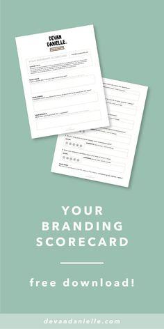 #Free + editable Branding Scorecard, by Devan Danielle Score your brand!