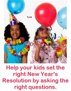 5 Questions that will help your kids make the right New Year's Resolution.  Click the image to read this week's tip and please share your thoughts.
