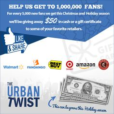 http://theurbantwist.com/giveaways/help-us-get-to-one-million-fans-and-50-could-be-yours/?lucky=1571  One Million Fans Giveaway: Win $50 Cash or Gift Certificate to Retailer of Your Choice!