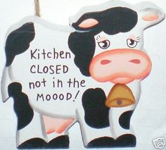 """Rustic """"Kitchen Closed Not in the MOOOD ! """" COW Country Home Decor #Unbranded #Country"""