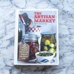 The Artisan Market by Emma MacDonald — New Cookbook