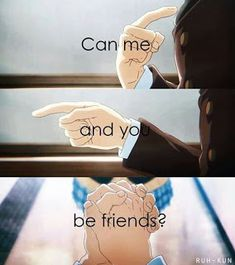 Me to a gay guy(can we be best friends) Anime Naruto, Manga Anime, Koe No Katachi Anime, A Silent Voice Manga, A Silence Voice, Voices Movie, Voice Quotes, Quotes Amor, Style Anime