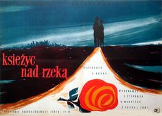1955 Jerzy Cherka - The Moon Over the River Polish Posters, Film Posters, Polish Films, Over The River, Cinematography, Poland, Moon, Graphic Design, Gallery