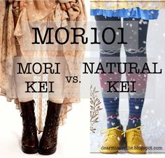 Dear Miss Kellie,: MOR101: Mori kei vs. Natural kei