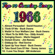 Top 20 Music, 60s Music, Music Hits, Top 10 Country Songs, Country Music, Classic Singers, Playlists, Remember Day, Old Song