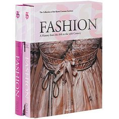 Fashion: A History from the 18th to 20th Century - History & Culture - Books & Media - The Met Store