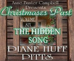 Goodreads|The Hidden Song-Christmases Past-V6-Diane Huff Pitts@DHuffPitts- Reviews, Discussion, Bookclubs, Lists https://www.goodreads.com/book/show/23508802-the-hidden-song