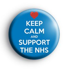 Keep Calm and Support the NHS Badge. Nurse, Nursing and nurses themed badges. Rainbow Badge, National Health Service, Red Love Heart, Badge Creator, Custom Badges, Badge Design, Button Badge, How To Make Buttons, Nurses