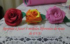 Aprenda à fazer 3 modelos diferentes de rosas de EVA