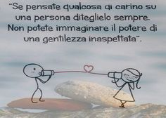 Il Potere della Gentilezza Poetry Quotes, Words Quotes, Cogito Ergo Sum, What Is The Secret, Motivational Thoughts, Inspirational, Magic Words, Love Words, Persona